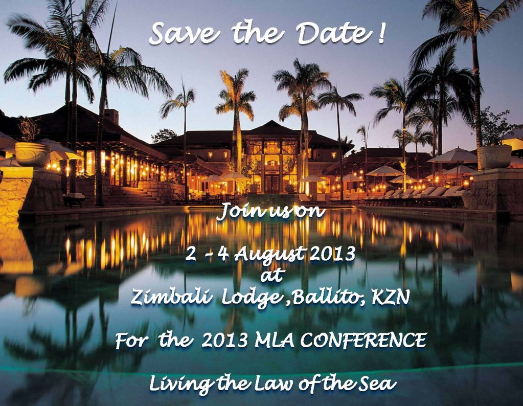 2013 MLA CONFERENCE – LIVING THE LAW OF THE SEA